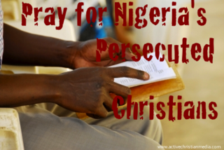Pray for Nigeria's Persecuted Christians
